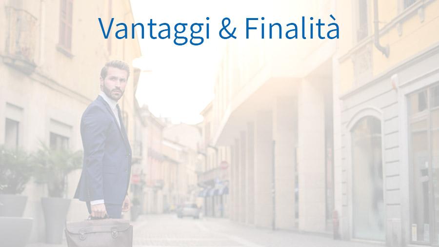 Vantaggi & Finalità